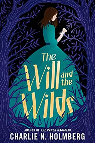 The Will and theWilds